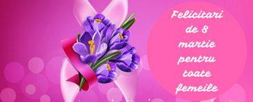 Mesaje, urări și felicitări de 8 Martie. Cele mai frumoase texte pentru femeile din viața noastră